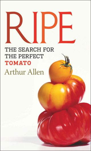 """Ripe: The Search for the Perfect Tomato"""